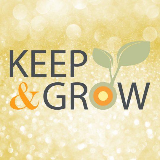 Keep & Grow